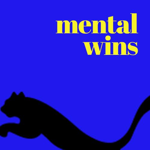 Mental wins